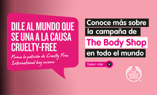 Nueva campaña global: The Body Shop, AnimaNaturalis y Cruelty-Free International contra las pruebas en animales