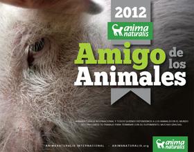 """""""Amigos de los Animales 2012"""" México / Premios Defensor de la Vida Animal"""